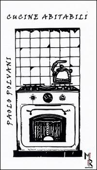 Cucine abitabili.