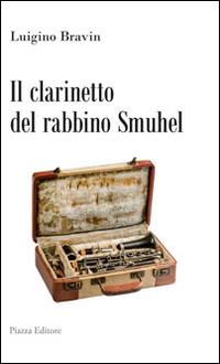 Il clarinetto del rabbino Smuhel.