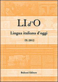 LI d'O. Lingua italiana d'oggi (2012). Vol. 9.