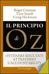 Il principio di OZ. Ottenere risultati attraverso l'accountability.