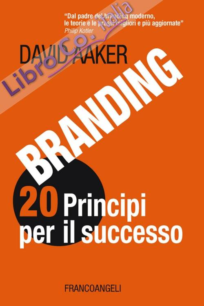 Branding 20 principi per il successo.