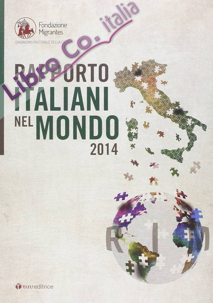 Rapporto italiani nel mondo 2014.