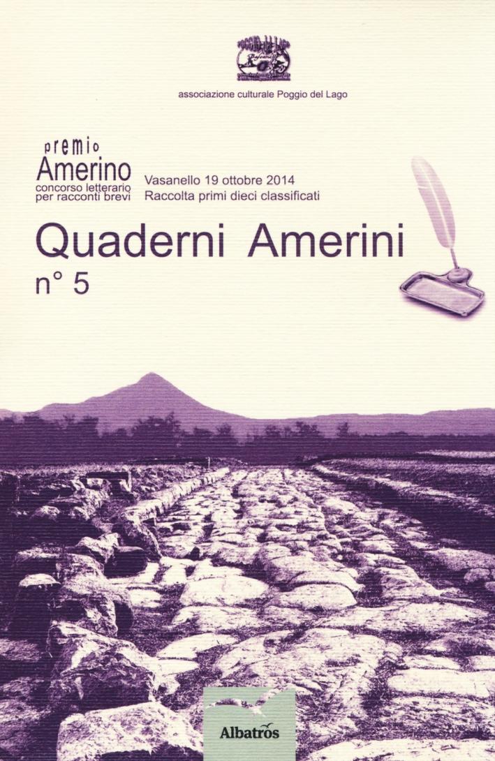 Quaderni amerini. Vol. 5