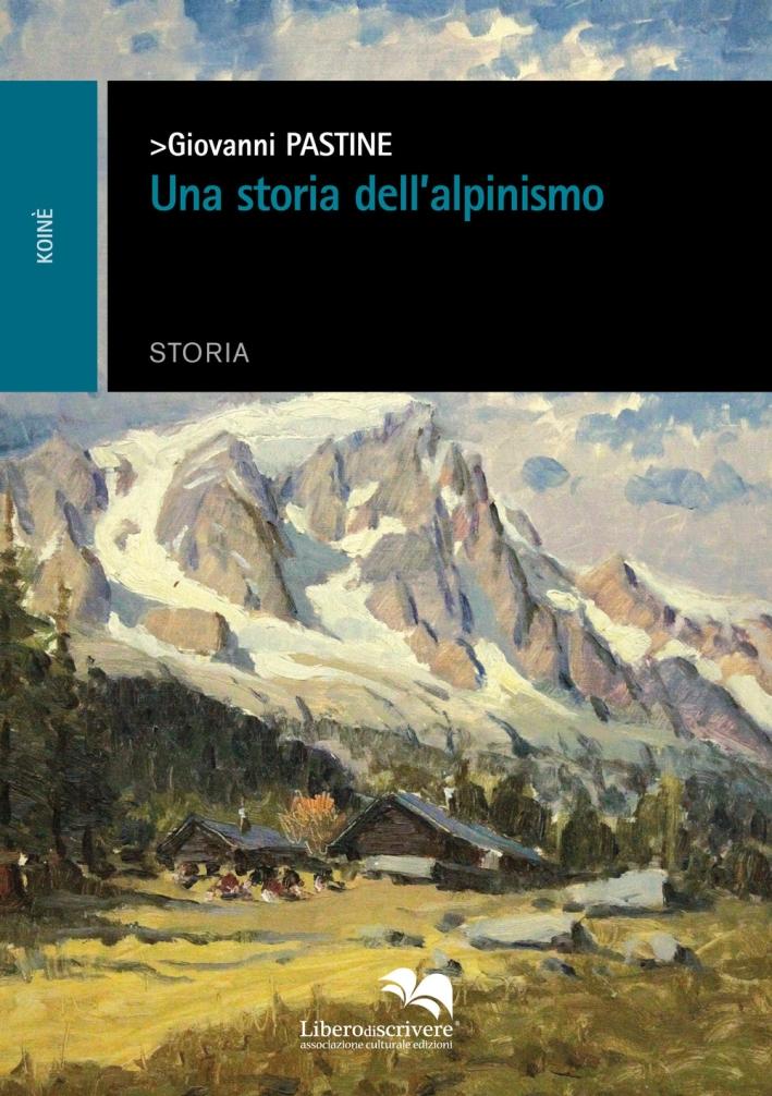 Una storia dell'alpinismo