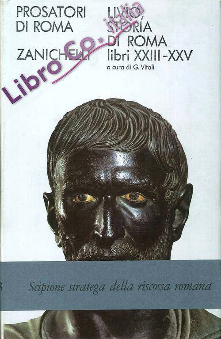 Livio, Storia Di Roma. Libri XXIII-XXV