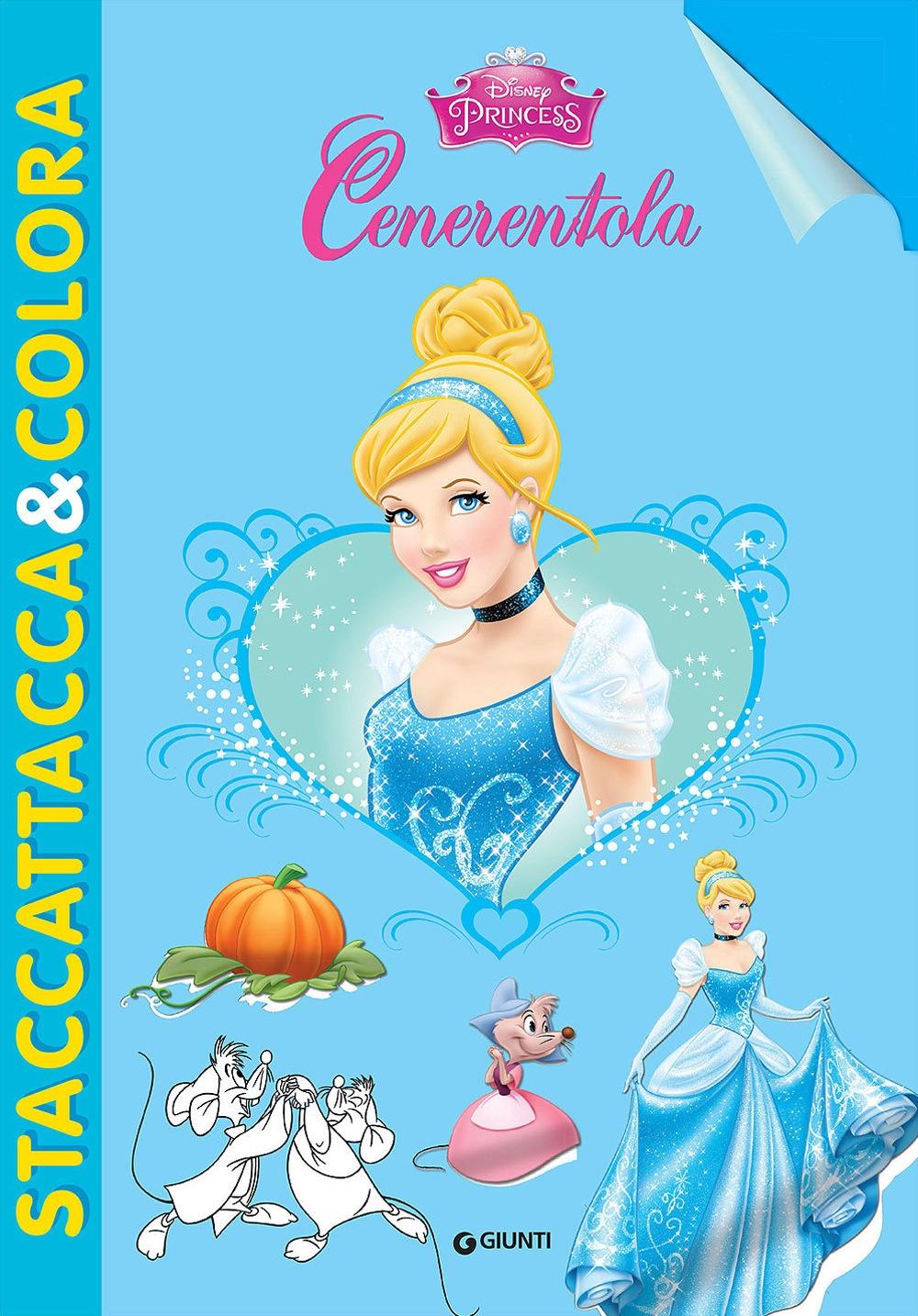 Cenerentola. Disney princess. Con adesivi. Ediz. illustrata
