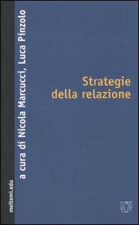 Strategie della relazione. Riconoscimento, transindividuale, alterità