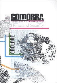 Gomorra. Territori e culture della metropoli contemporanea. Vol. 6: Enclave