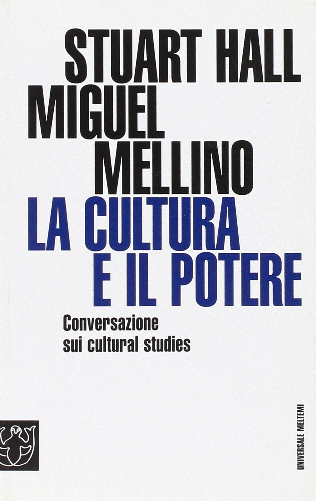 La cultura e il potere. Conversazione sui