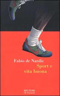 Sport e vita buona