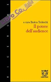 Il potere dell'audience