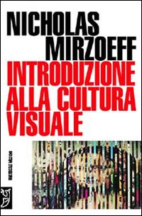 Introduzione alla cultura visuale