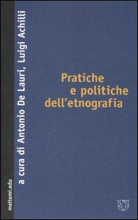 Pratiche e politiche dell'etnografia