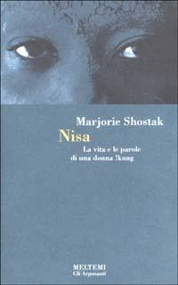 Nisa. La vita e le parole di una donna !kung