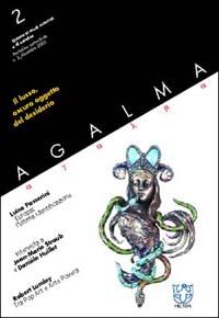 Agalma (2002). Vol. 2: Il lusso, oscuro oggetto del desiderio