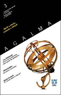 Agalma (2002). Vol. 3: Modi e mode, comodi e rimedi