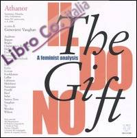 Athanor (2004). Vol. 8: The gift, il dono. A feminist analysis