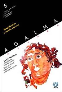 Agalma (2003). Vol. 5: Magnificenza e mondo classico