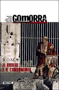 Gomorra. Territori e culture della metropoli contemporanea. Vol. 5: Roma
