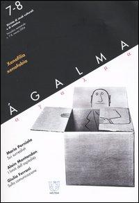 Ágalma (2004) vol. 7-8: xenofilia, xenofobia