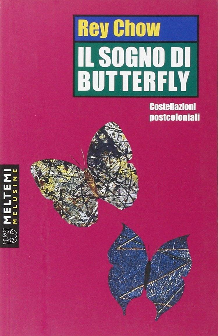 Il sogno di Butterfly. Costellazioni postcoloniali