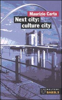 Next city: culture city