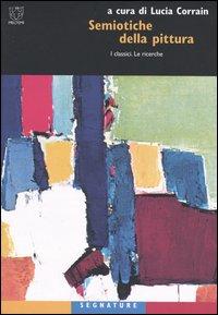 Semiotiche della pittura. I classici. Le ricerche