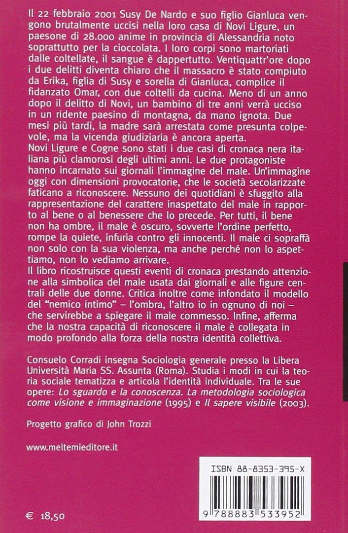 Il nemico intimo. Una lettura sociologica dei casi di Novi Ligure e Cogne