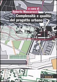 Complessità e qualità del progetto urbano
