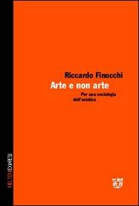 Arte e non arte. Per una sociologia dell'estetica