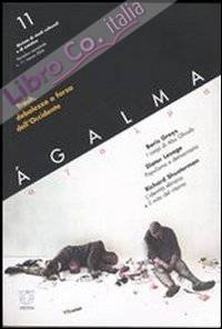 Ágalma (2006). Vol. 11: Trash, debolezza o forza dell'Occidente