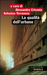 La qualità dell'urbano. Roma: periferia Portuense