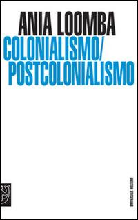 Colonialismo/postcolonialismo