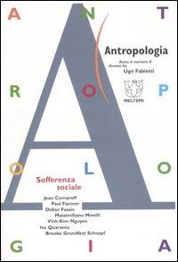 Antropologia (2007). Vol. 8: Sofferenza sociale