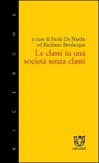 Le classi in una società senza classi