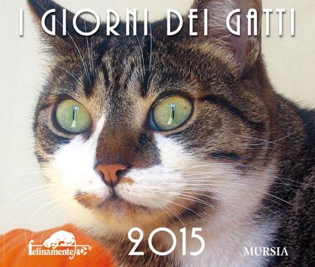 I giorni dei gatti 2015 Calendario