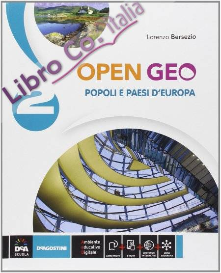 Open Geo. Con e-book. Con espansione online. Per la Scuola media