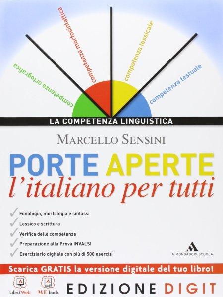 Porte aperte. L'italiano per tutti. Con Grammatica facile. Con espansione online. Per le Scuole superiori