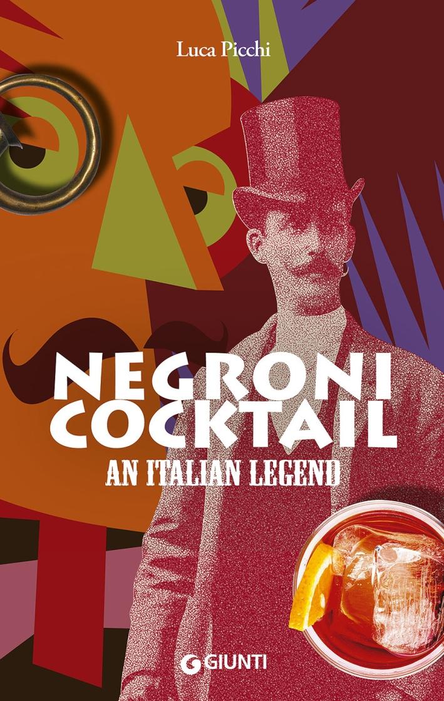 Negroni cocktail. Ediz. inglese