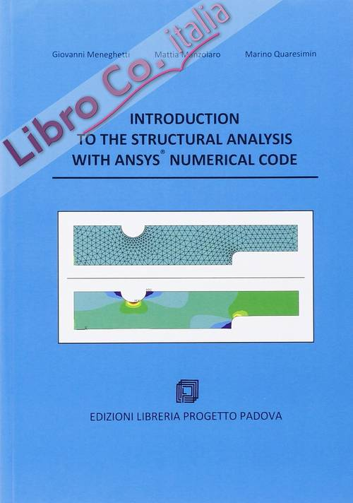 Introduction to the structural analysis with ansys numerical code