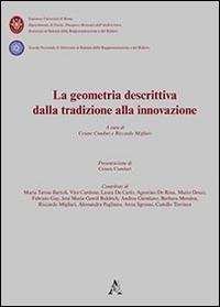 La geometria descrittiva dalla tradizione alla innovazione. Con CD-ROM
