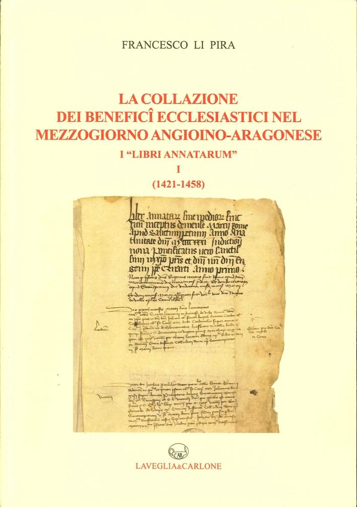 La Collazione dei Benefici Ecclesiastici nel Mezzogiorno Angioino-Aragonese i