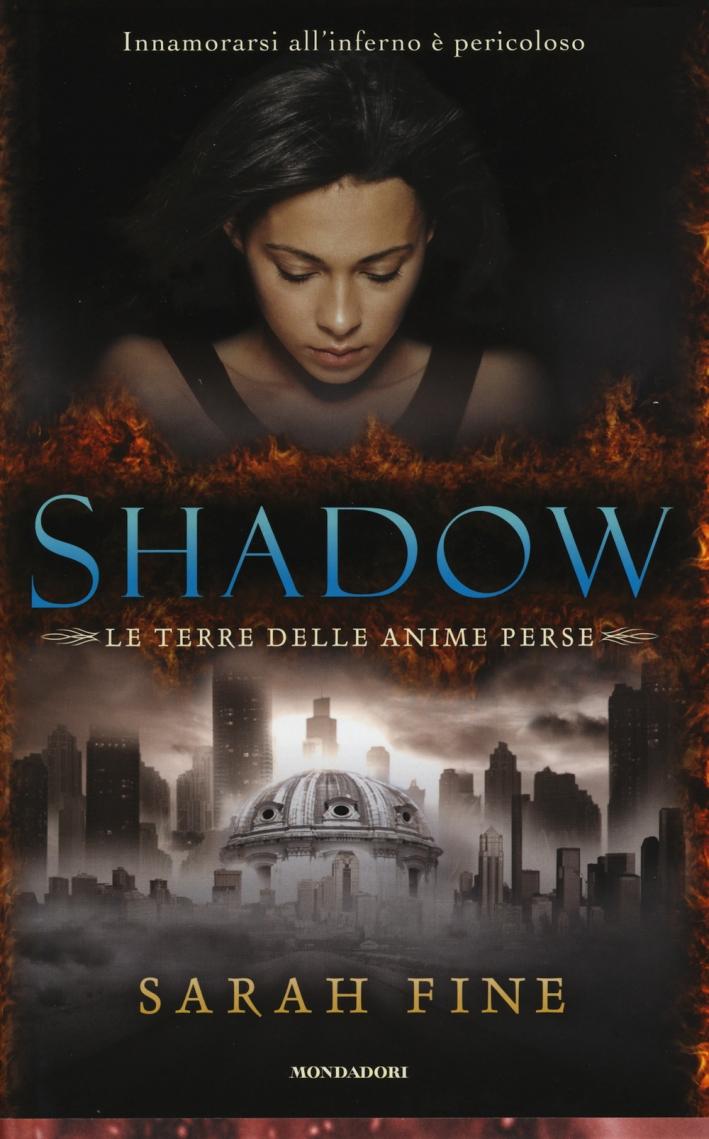 Shadow. La terra delle anime perse