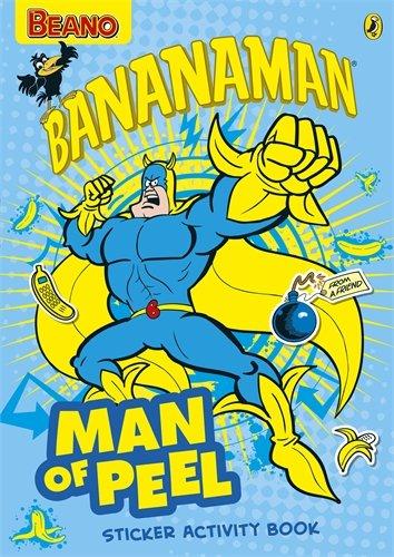Beano: 'Man of Peel' Bananaman Sticker Activity Book