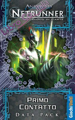 Android Netrunner. Primo Contatto. [Espansione per Android Netrunner]