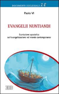 Evangelii nuntiandi. Esortazione apostolica sull'evangelizzazione nel mondo contemporaneo