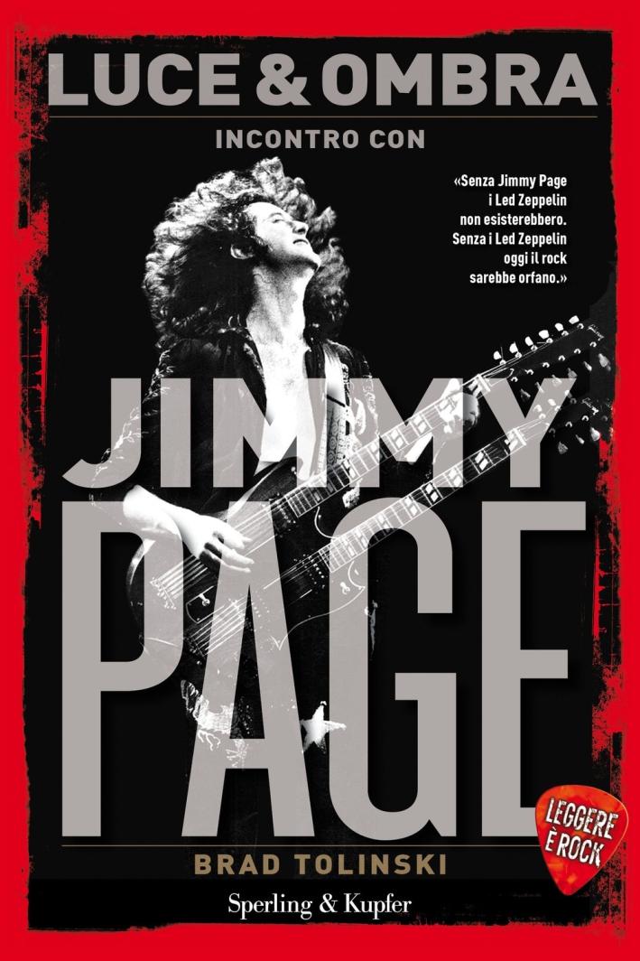 Luce & Ombra. Incontro con Jimmy Page. Leggere è Rock