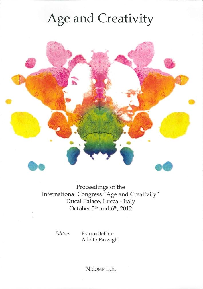 Age and Creativity. Proceedings of the International Congress