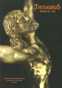 Thesaurus. Secoli VI - XVI