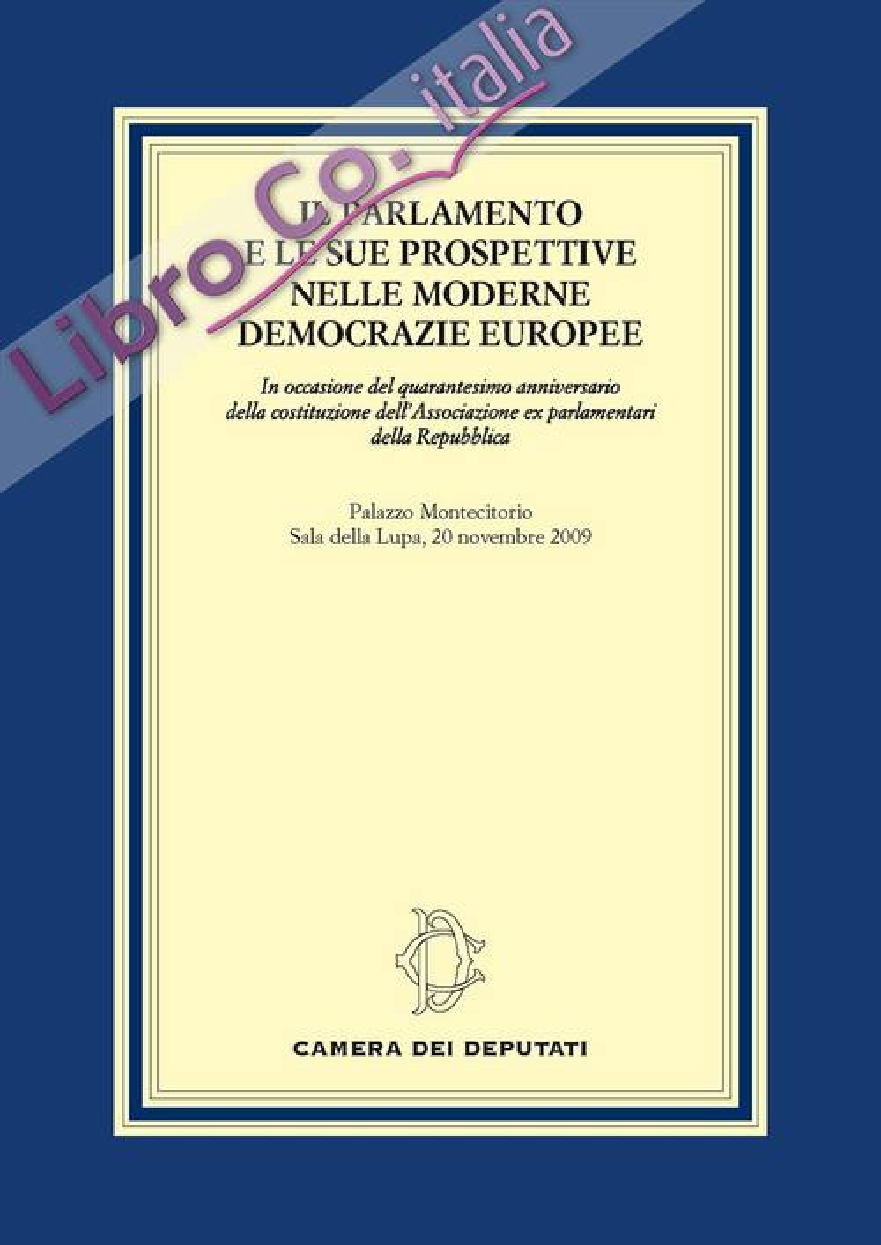 Il Parlamento e le sue prospettive nelle moderne democrazie europee